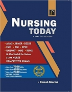 JP Nursing Today (A Way to Success) For AIIMS, JIPMER, DSSSB, ESIC, PGI, RPSC, RAILWAY, MNS, RUHS & All Other Staff Nurse Competitive Examinations
