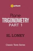 Trigonometry by S L Loney