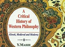 A Critical History of Western Philosophy by Y Masih