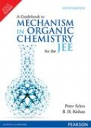 A guide to mechanism in organic chemistry  by Peter Sykes