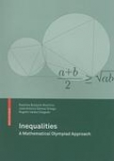 Inequalities:A Mathematical Olympaid Approach by Radmila Bulajich Manfrino,jose Antonio Ortega,Rogelio Valdez Delgado