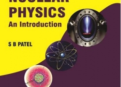Nuclear Physics: An Introduction by SB Patel