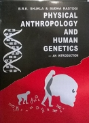 Physical anthropology and human genetics by Shukla & Rastogi