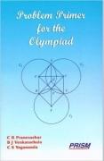 Problem Primer for the Olympiads by C.R.Pranesachar,B.J.Venkatachala,and C.S.Yogananda