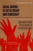 Social basis of Democracy & Dictatorship  by B.J. Moore