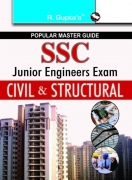 Ssc junior Engineers Exam Guide : Junior Engineers Civil & structural) Exam guide by  R Gupta's