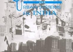 Urbanization & Urban Systems in India